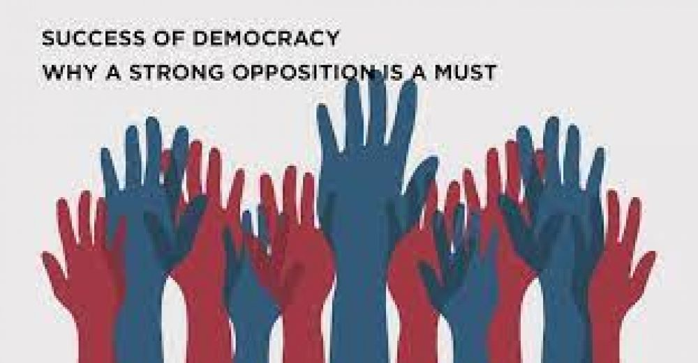 A STRONG OPPOSITION IS MORE IMPORTANT THAN A GOOD GOVERNMENT